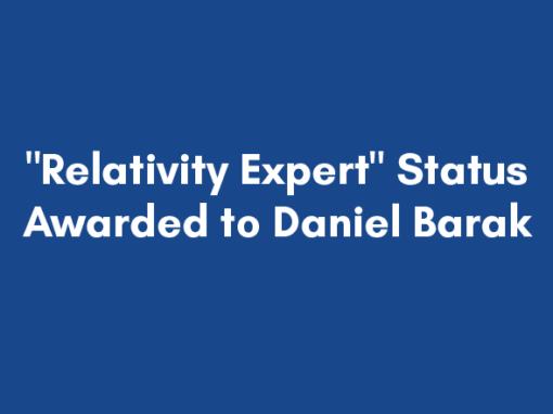 """Relativity Expert"" Status Awarded to Daniel Barak"