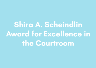 Shira A. Scheindlin Award for Excellence in the Courtroom