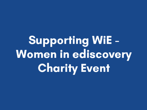 Supporting WiE – Women in ediscovery Charity Event