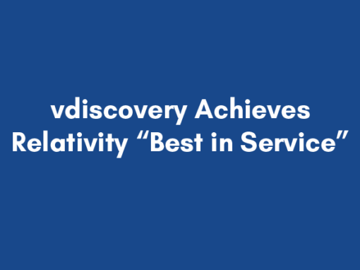 """vdiscovery Achieves Relativity """"Best in Service"""" (again)"""