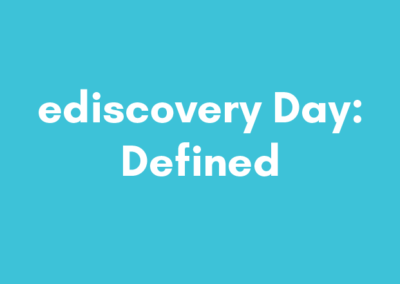 ediscovery Day: Defined