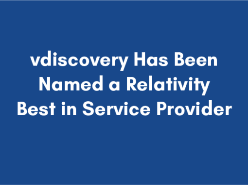 vdiscovery Has Been Named a Relativity Blue-level Best in Service Provider